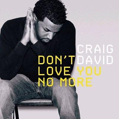 Craig DAVID - Don't Love You No More (I'm Sorry)
