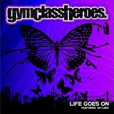 GYM CLASS HEROES feat. OH LAND - Life Goes On
