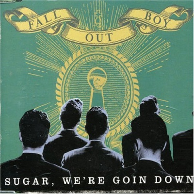 FALL OUT BOY - Sugar, We're Going Down