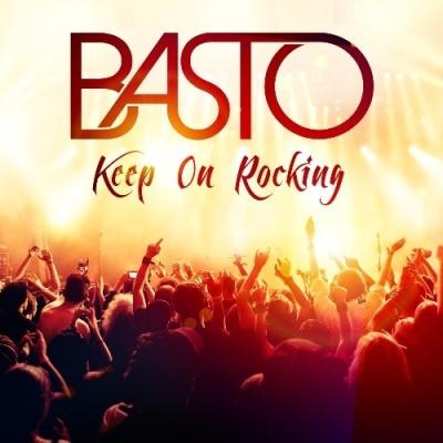 BASTO - Keep On Rocking