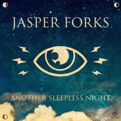 Jasper FORKS - Another Sleepless Night