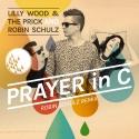 WOOD, Lilly & THE PRICK & SCHULZ, Robin - Prayer In C_PI