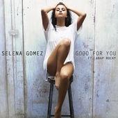 Selena GOMEZ & A$AP & Rocky - Good For You