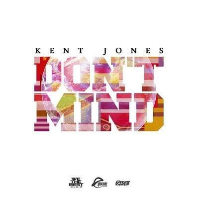 Kent JONES - Dont Mind