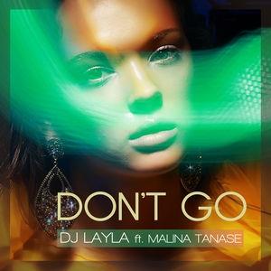 DJ LAYLA - Don't Go