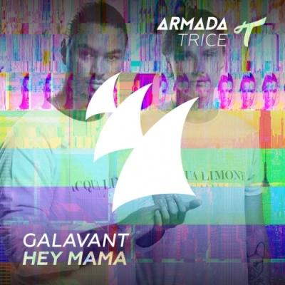 GALAVANT - Hey Mama