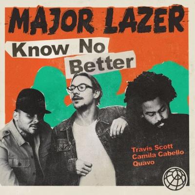 MAJOR LAZER & Travis SCOTT & Camila CABELLO - Know No Better
