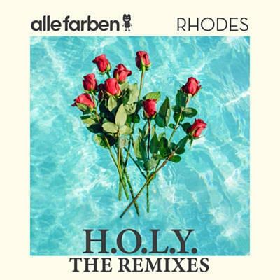 Alle FARBEN & RHODES - H.O.L.Y. (Mahmut Orhan rmx)