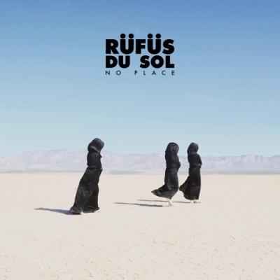 Rufus Du Sol - No Place