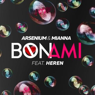 ARSENIUM & MIANNA & HEREN - Bon Ami