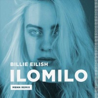 Billie EILISH - Ilomilo (MBNN rmx)