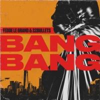 Fedde LE GRAND - Bang Bang